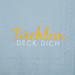 """Servietten """"Tischlein deck..."""